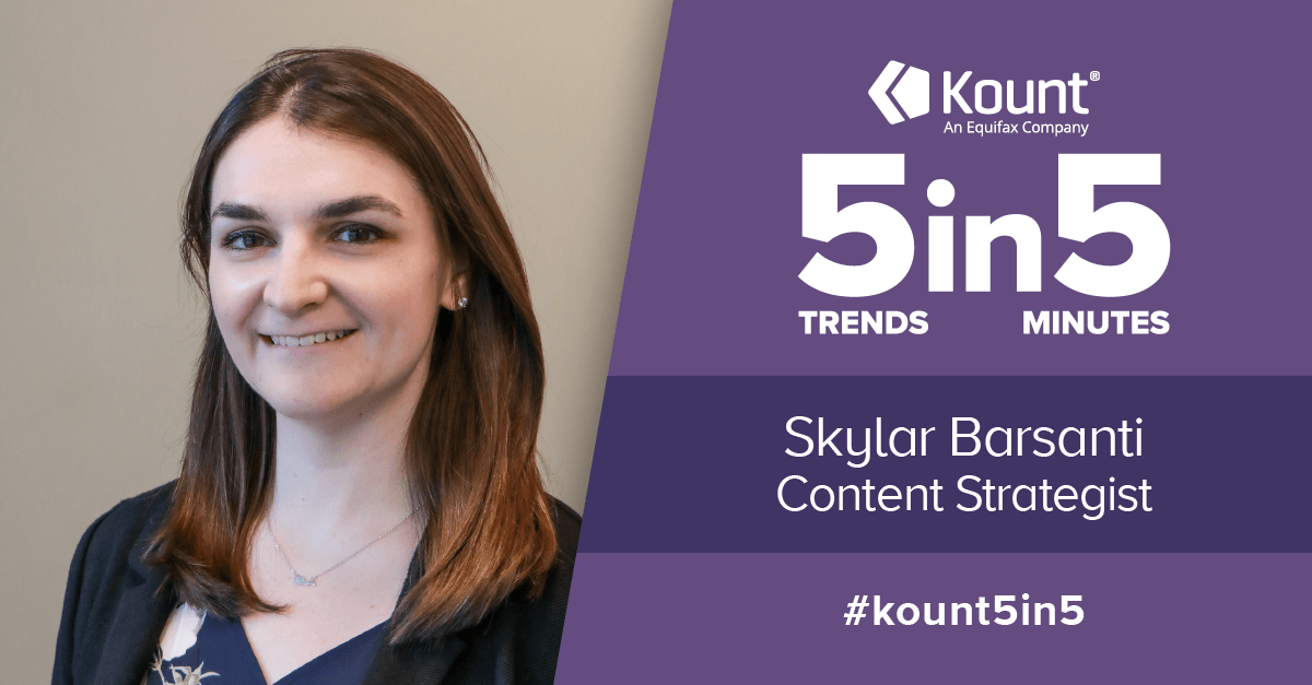 "Kount's ""5 Trends in 5 Minutes"" podcast logo, featuring Skylar Barsanti, Kount's content strategist"